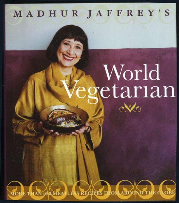 Madhur Jaffrey's World Vegetarian