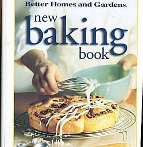Better Homes and Gardens New Baking Book