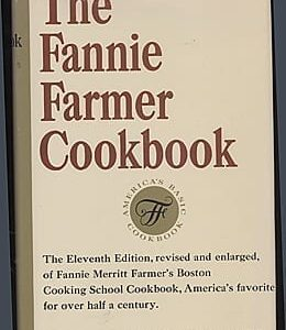 Fannie Farmer's Boston Cooking School Cook Book