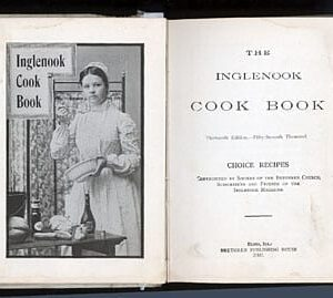 Inglenook Cook Book, 1901, 1908