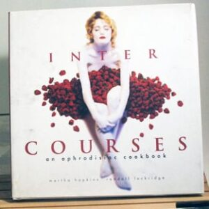 Inter Courses: Aphrodisiac Cookbook