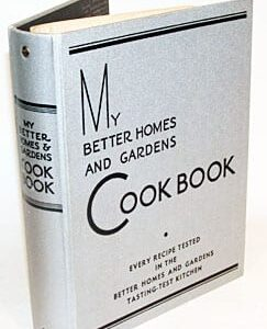 My Better Homes and Gardens Cook Book, 1930, 1935, Binder Edition