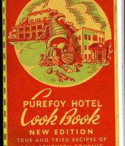 Purefoy Hotel Cook Book, 1941