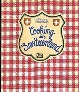 Cooking in Switzerland