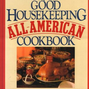 Good Housekeeping All-American Cookbook