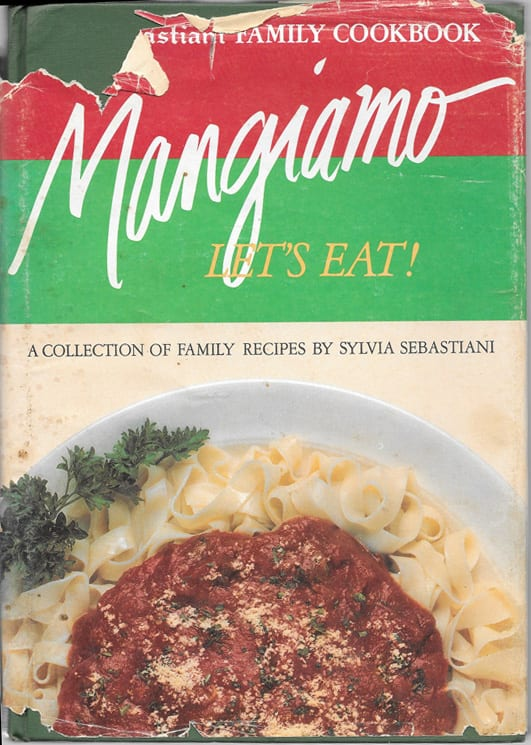 Mangiamo: Sebastiani Family Cookbook, 1970