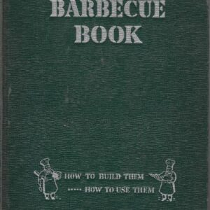Sunset's Barbecue Book Enlarged Later Printing