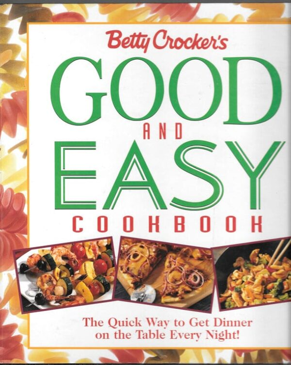 Betty Crocker's Good and Easy Cookbook, 1996