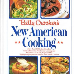 Betty Crocker's New American Cooking