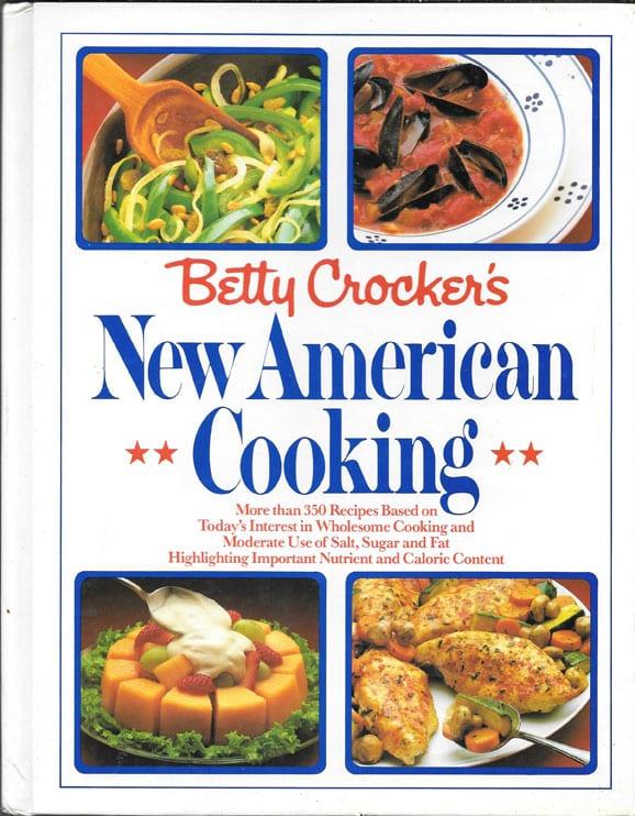 Betty Crocker's New American Cooking