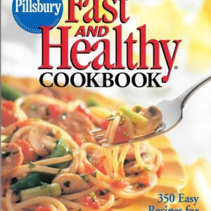 Pillsbury Fast and Healthy Cookbook