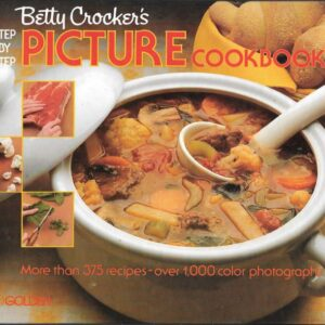 Betty Crocker's Step-By-Step Picture Cookbook