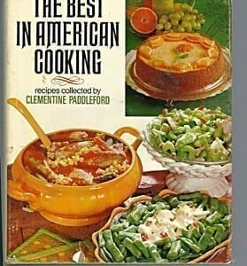 Best in American Cooking: Recipes Collected by Clementine Paddleford