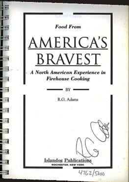 Food From America's Bravest--Signed and Numbered First Printing! Food from America's Bravest ,Firehouse Cooking