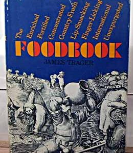 Enriched, Fortified, Concentrated, Country-Fresh, Lip-Smacking, Finger-Licking, International, Unexpurgated Foodbook