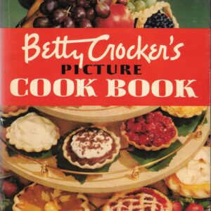 Betty Crocker's Picture Cook Book, 1950, First Edition, Second Printing