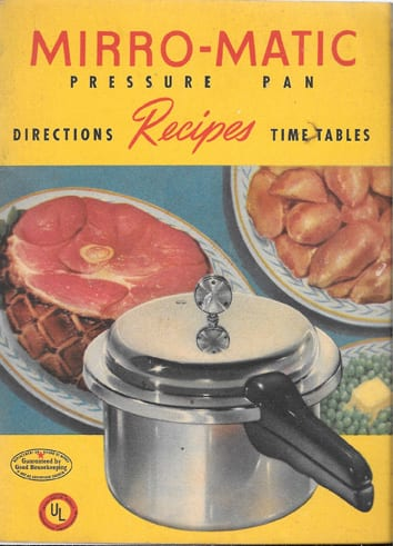 Mirro-Matic Pressure Pan Directions Recipes Time Tables