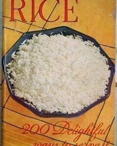 Rice 200 Delightful Ways to Serve It, 1936, Southern Rice Industry