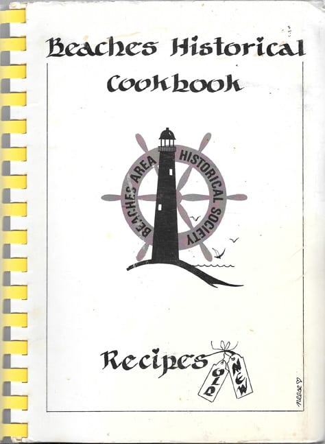 Beaches Historical Cookbook, Beaches Area Historical Society
