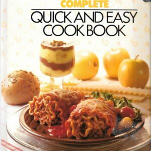 Better Homes and Gardens Complete Quick and Easy Cook Book, 1983