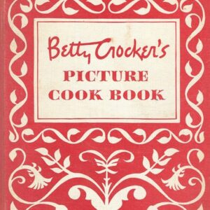 Betty Crocker's Picture Cook Book, 1950, First Edition, First Printing