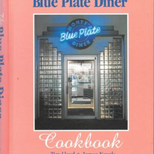 Blue Plate Diner Cookbook