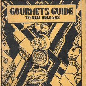 Gourmets Guide to New Orleans, 1933
