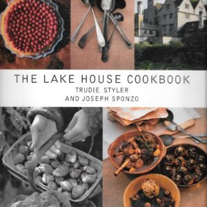 Lake House Cookbook, 1999, First American Edition, First Printing