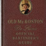 Old Mr Boston De Luxe Official Bartender's Guide First edition, Fourth printing (revised) with Cameo Binding