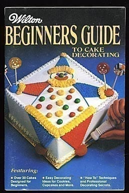 Wilton Beginners Guide to Cake Decorating