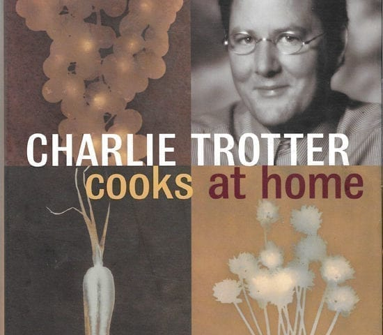 Charlie Trotter Cooks at Home, 2000