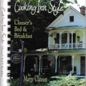 Cooking Inn Style Clauser's Bed and Breakfast, 1997, Signed