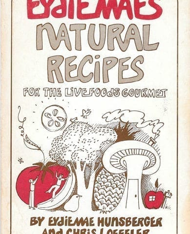 Eydie Mae's Natural Recipes for the Live Foods Gourmet, 1978, First Edition, First Printing