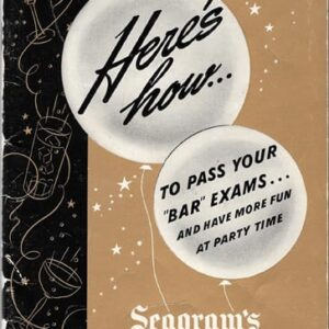 Here's How to Pass Your Bar Exams Seagram's 1941
