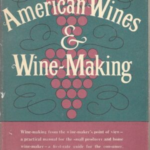 American Wines & Wine Making