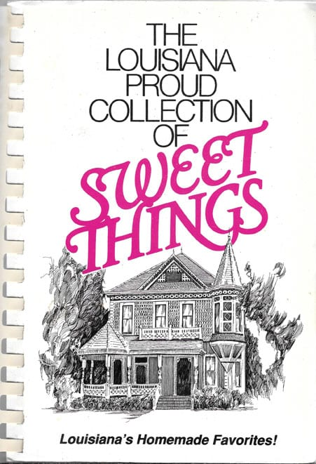 Louisiana Proud Collection of Sweet Things, 1993, Signed by the Authors
