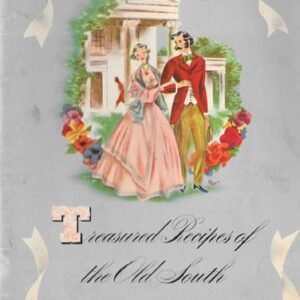 Treasured Recipes of the Old South