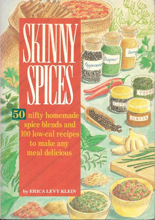 Skinny Spices, by Erica Levy Klein, 1993. 50 Nifty Homemade Spice Blends. As-If-New Condition!