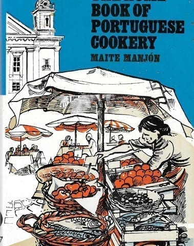 Home Book of Portuguese Cookery, Maite Manjon, 1974