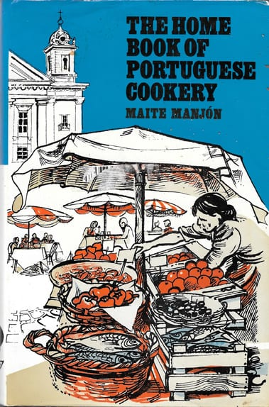 Home Book of Portuguese Cookery, Maite Manjon, 1974