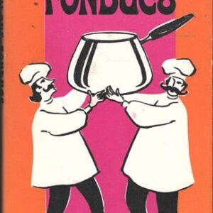 Fabulous Fondues. 1970