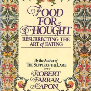 Food for Thought, Robert Farrar Capon, 1978