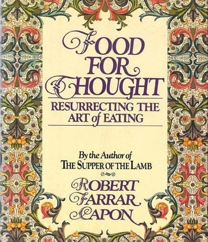Food for Thought, Robert Farrar Capon, 1978