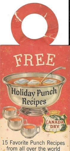 Holiday Punch Recipes, Canada Dry, 1960s?: Four fold booklet with ring to put over top of a bottle. 15 Favorite Punch Recipes from all over the world.