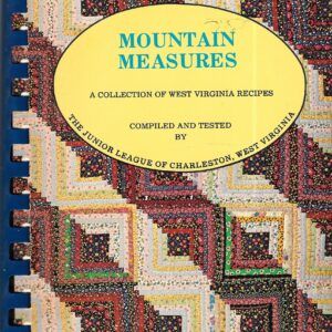 Mountain Measures Collection of West Virginia Recipes, Charleston, West Virginia, 1974, 1976 2