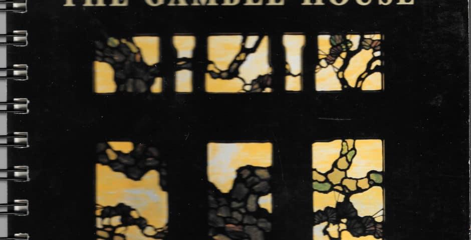 Recipe Collection Gamble House, 1987, Pasadena, California