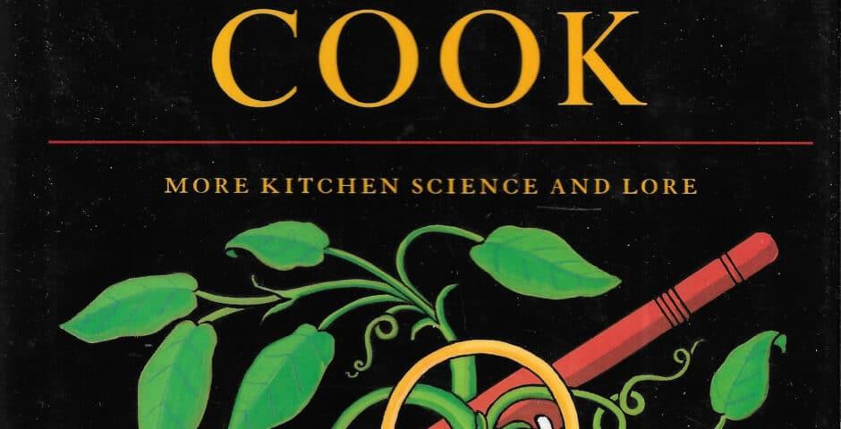 Curious Cook Harold McGee 1990