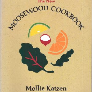 New Moosewood Cookbook, 1977, 1992, 2000