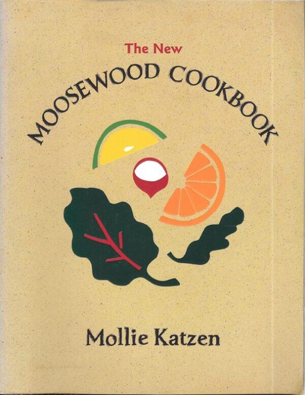 New Moosewood Cookbook, 1977, 1992, 2000