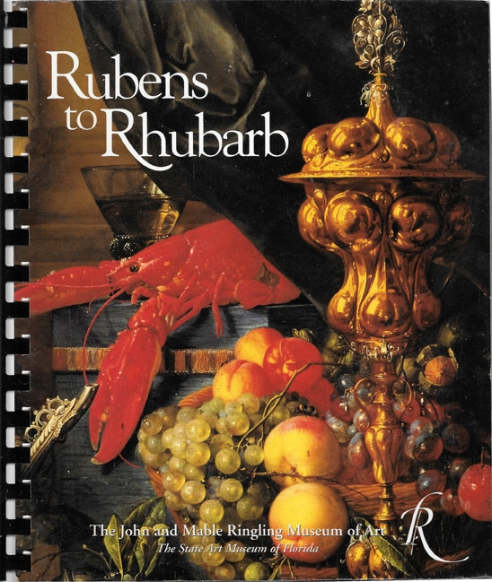 Rubens to Rhubarb John and Mable Ringling Museum of Art 1995